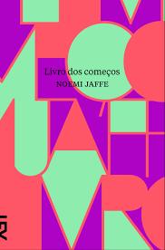 """[CRÍTICA] """"Livro dos Começos"""" – Folha de S.Paulo"""