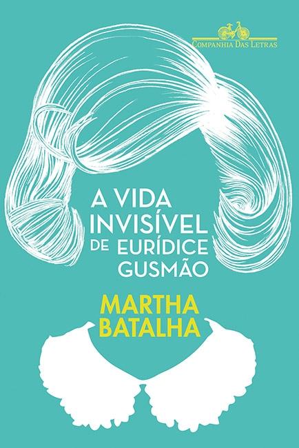 """[CRÍTICA] """"A Vida Invisível de Eurídice Gusmão"""" – Folha de S.Paulo"""