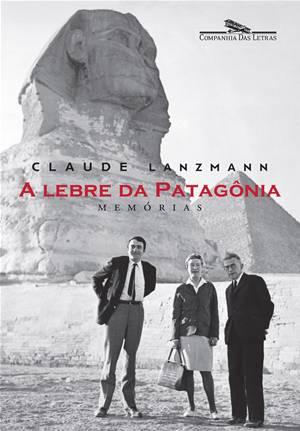 """Claude Lanzmann em """"A lebre da Patagônia"""""""