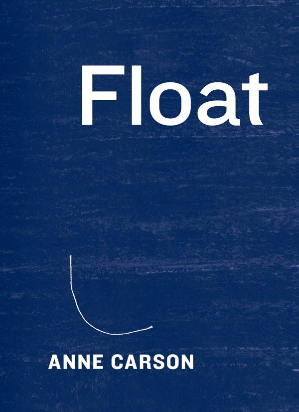 "Anne Carson em ""Float"""