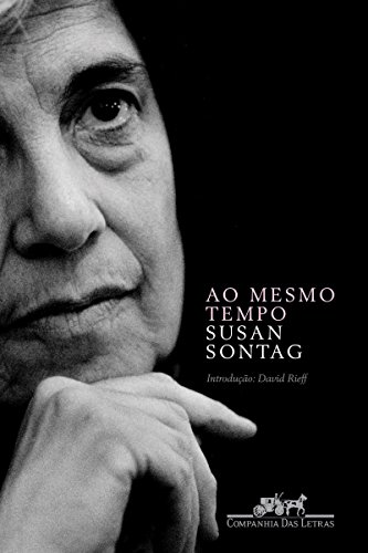 """Susan Sontag em """"A consciência das palavras"""""""